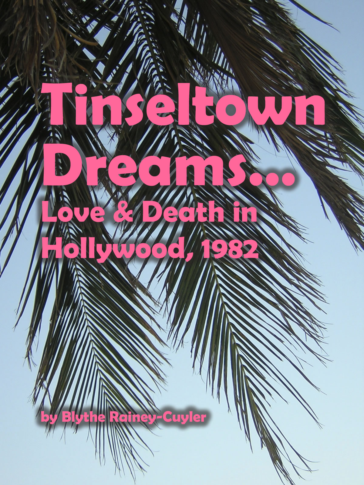 Tinseltown Dreams